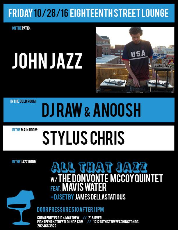 ESL Friday with John Jazz, DJ Raw & Anoosh, Stylus Chris & James Dellastatious at Eighteenth Street Lounge