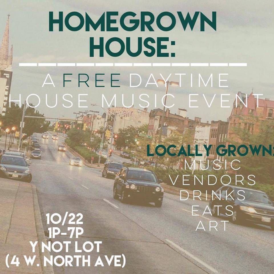 Homegrown House: A Free Daytime House Music Event with Colin Jeske, Rick Next Door, Confetti, Jandro and Kasper Bernstein at The Ynot Lot, Baltimore