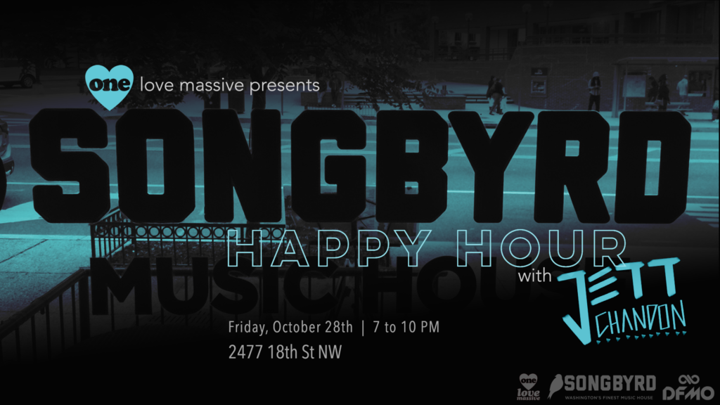One Love Massive Happy Hour featuring Jett Chandon at Songbyrd Music House & Record Cafe