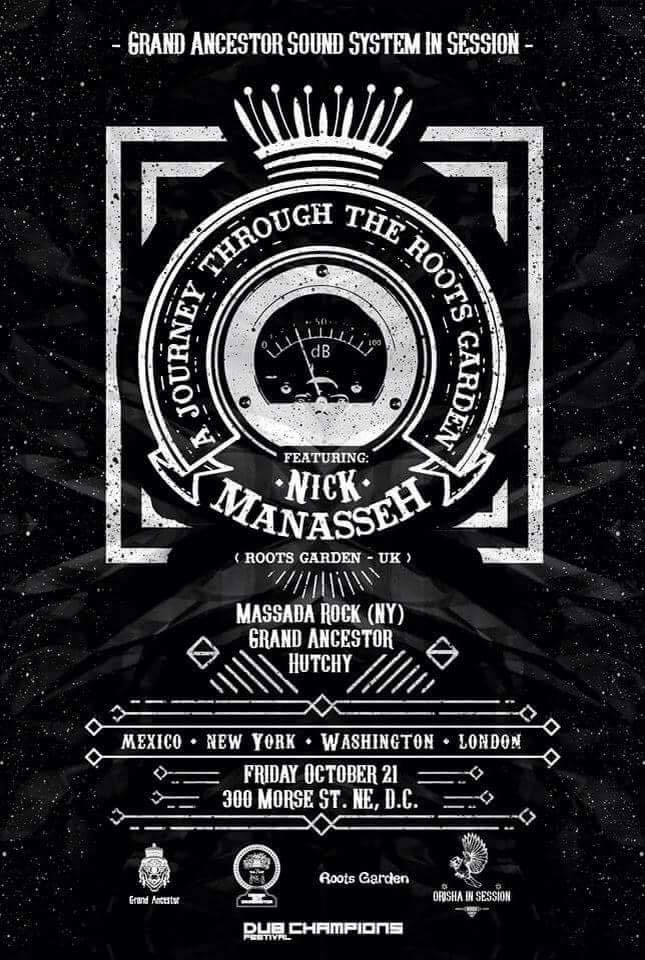 Grand Ancestor Presents: Nick Manasseh (Roots Garden, UK), Massada Rock, Grand Ancestor & Hutchy at 300 Morse Street