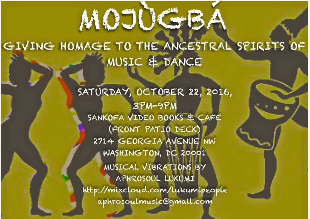 Mojùgbá: Giving Homage to The Ancestral Spirits of Music & Dance at Sankofa Video & Books Cafe