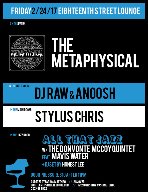 ESL Friday with The Metaphysical, DJ Raw & Anoosh, Stylus Chris and Honest Lee at Eighteenth Street Lounge