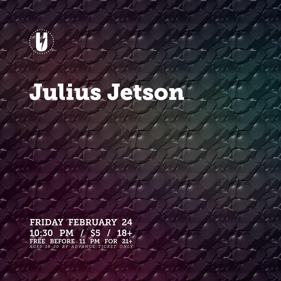 Julius Jetson with Rawle Night Long at U Street Music Hall