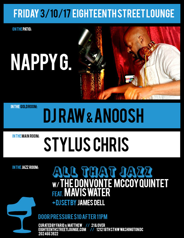 ESL Friday with Nappy G, DJ Raw & Anoosh, Stylus Chris and James Dell at Eighteenth Street Lounge