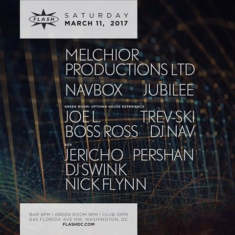 Thomas Melchior with Navbox and Jubilee at Flash, with Uptown House Experience feauturing DJ Nav, Joe L, Trev-ski and Boss Ross in the Green Room and Nick Flynn & Co featuring Nick Flynn, Jericho, PerShan and DJ Swink in the Flash Bar