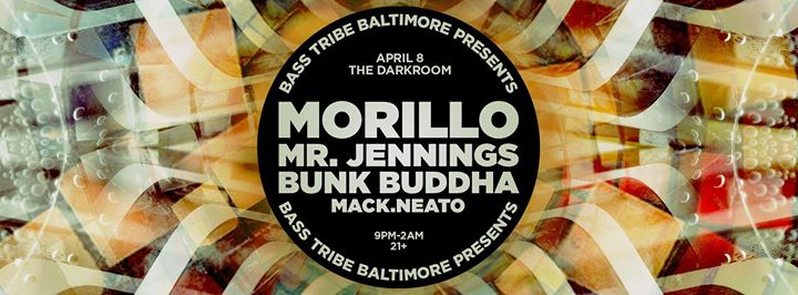 Bass Tribe Bmore with MORiLLO, Mr. Jennings, Bunk Buddha & Mack.neato at The Darkroom, Baltimore