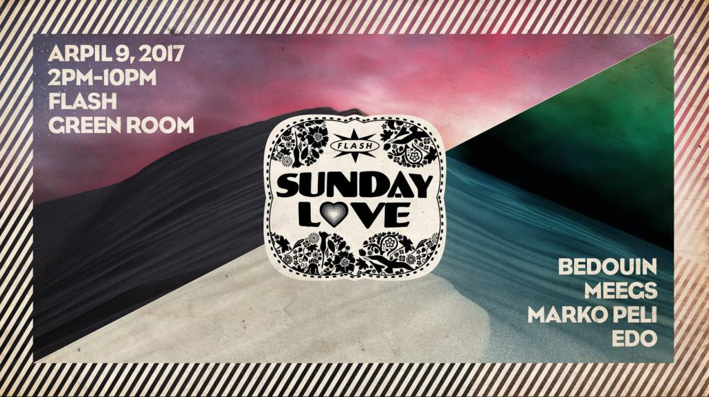 Sunday Love: Bedouin with Marko Peli, DJ Meegs & Edo at Flash