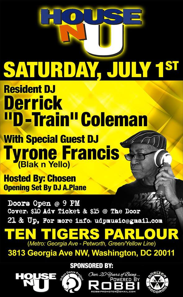 House-N- U with Tyrone Francis & DJ A.Plane at Ten Tigers Parlour