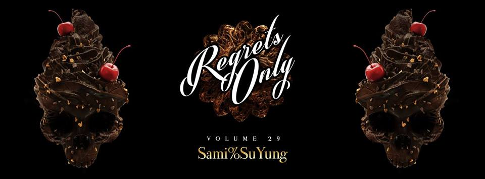 Regrets Only Vol 29 with Sami%SuYung at Ten Tigers Parlour
