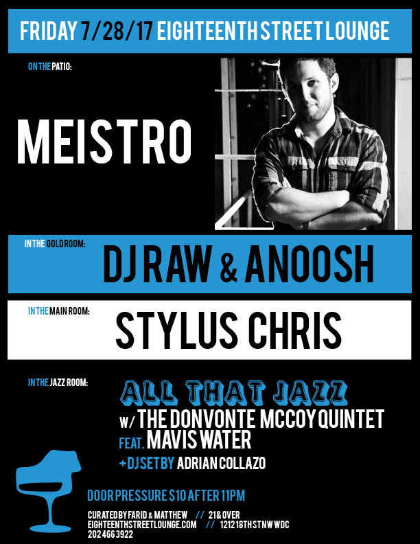 ESL Friday with Meistro, DJ Raw & Anoosh, Stylus Chris & Adrian Collazo at Eighteenth Street Lounge