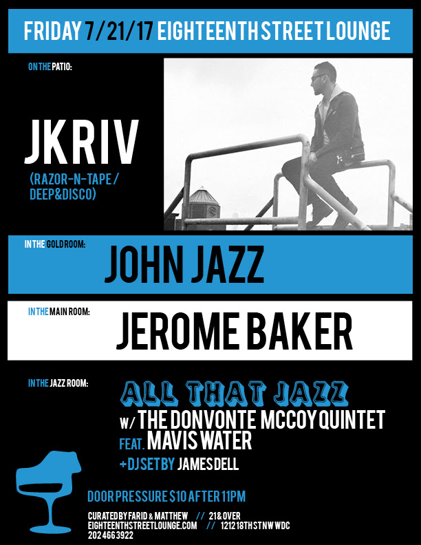ESL Friday with JKriv, John Jazz, Jerome Baker & James Dell at Eighteenth Street Lounge