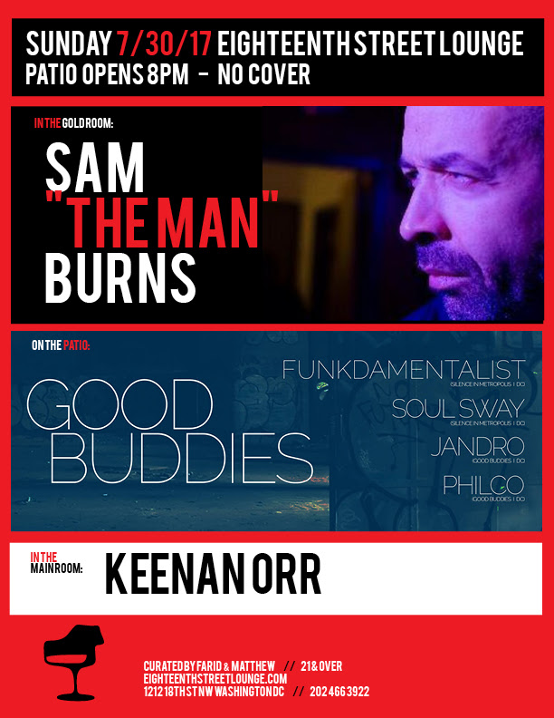 ESL Sunday with Sam The Man Burns, Keenan Orr & Good Buddies with Silence In Metropolis featuring Fundamentalist, Soul Sway, Jandro & Philco at Eighteenth Street Lounge