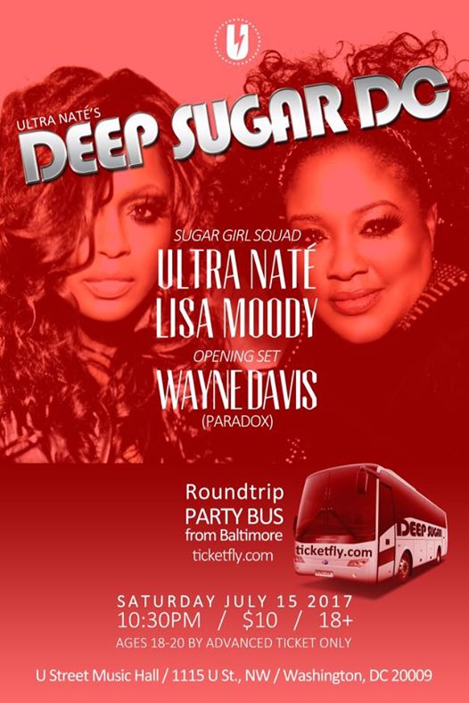 Deep Sugar DC: Ultra Naté & Lisa Moody w/ guest opener Wayne Davis at U Street Music Hall