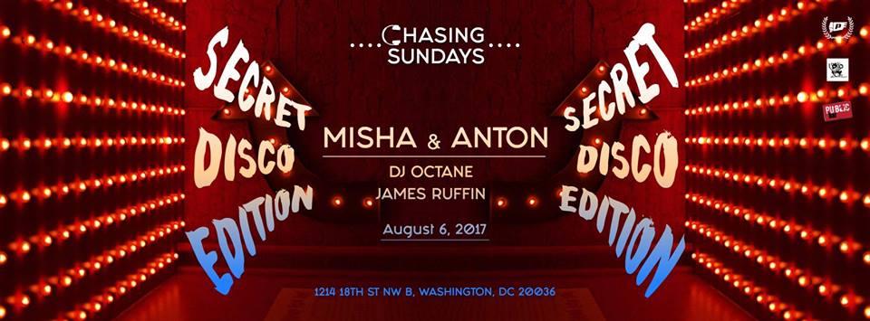 Chasing Sundays Secret Disco Edition with Misha & Anton, DJ Octane & James Ruffin at Public Bar