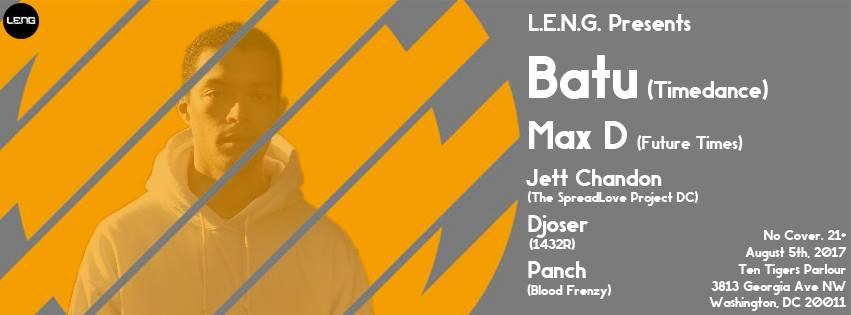 LENG Presents Batu (UK) with Max D, Jett Chandon, Djoser & Panch at Ten Tigers Parlour