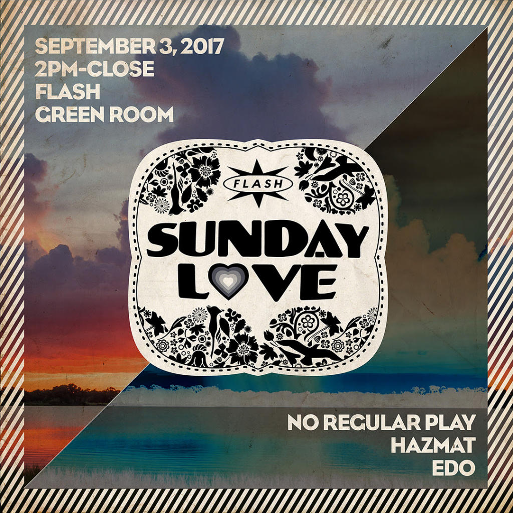 Sunday Love: No Regular Play, HazMat & Edo at Flash