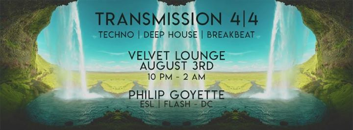 Transmission 4|4 with Philip Goyette at Velvet Lounge