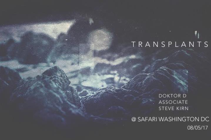 Transplants with Doktor D, Associate and Steve Kirn at Safari DC Restaurant & Lounge