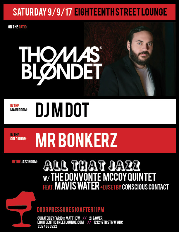 ESL Saturday with Thomas Blondet, DJ M Dot, Mr Bonkerz & Conscious Contact at Eighteenth Street Lounge