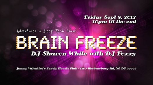 Brain Freeze with DJ Sharon White & DJ Foxxy at Jimmy Valentine's Lonely Hearts Club