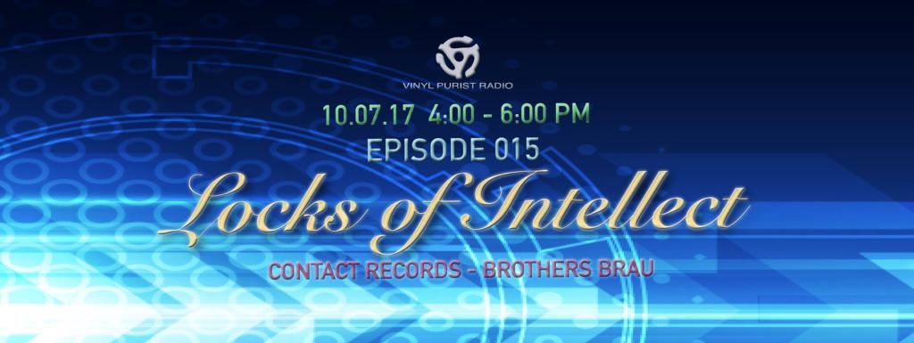 Vinyl Purist Radio Episode 015 - Locks of Intellect on Vinyl Purist Radio