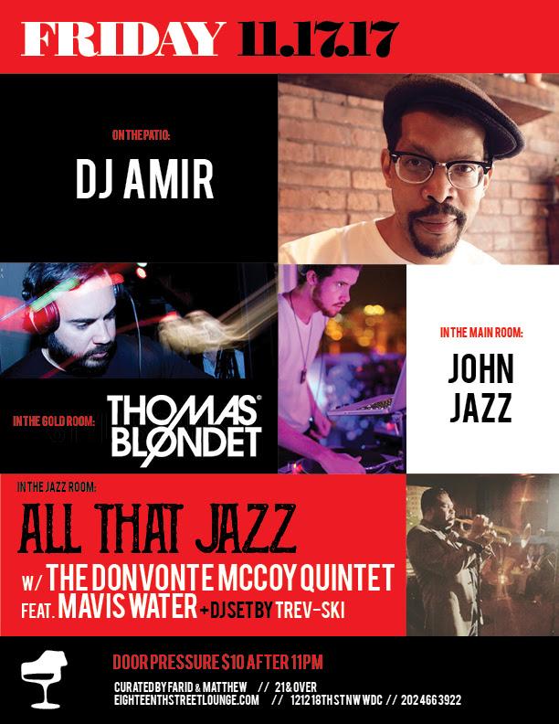 ESL Friday with DJ Amir, Thomas Blondet, John Jazz & Trev-ski at Eighteenth Street Lounge