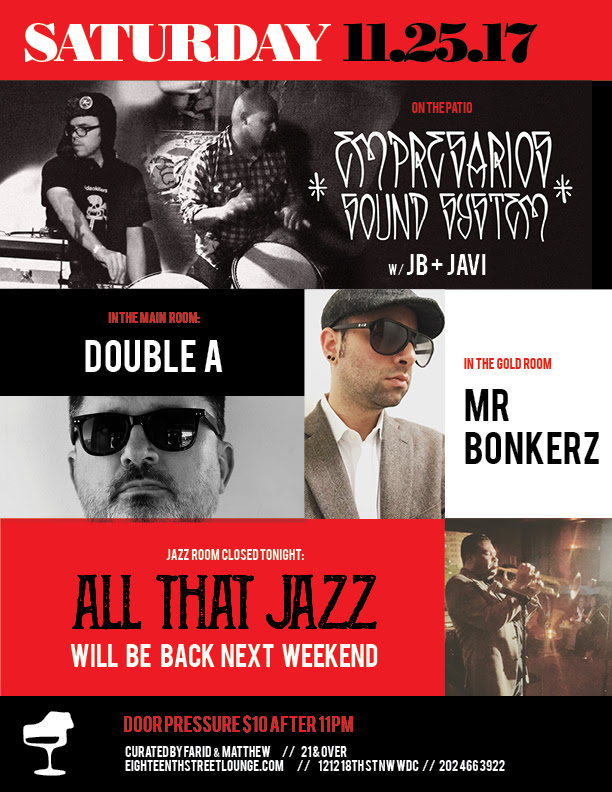 ESL Saturday with Empresarios Sound System, Double A & Mr Bonkerz at Eighteenth Street Lounge