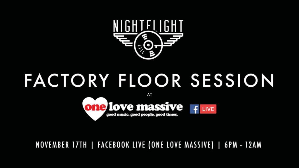 Nightflight Factory Floor Session with Wade Hammes, Heather Femia, Omar Martinez & Zamkov at One Love Massive