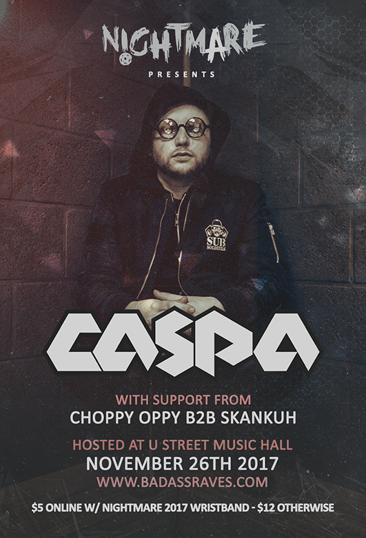 Nightmare Festival presents: Caspa with Choppy Oppy b2b Skankuh at U Street Music Hall
