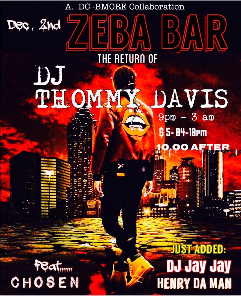 The Return Of Thommy Davis with Jay Jay & Henry Da Man at Zeba Bar
