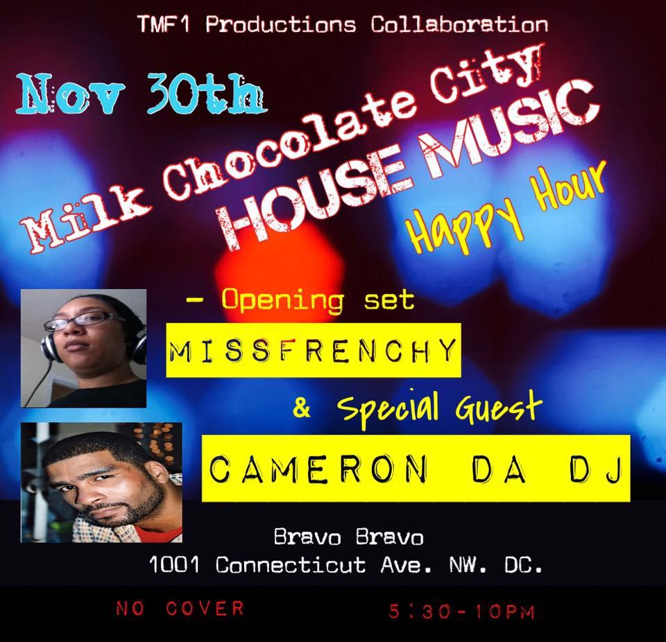 House Music Happy Hour with Miss Frenchy & Cameron Da DJ at Bravo Bravo DC
