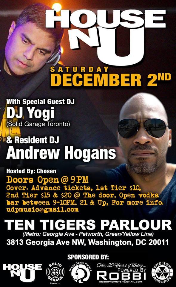 House-N-U (Final Edition) with DJ Yogi & Andrew Hogans at Ten Tigers Parlour