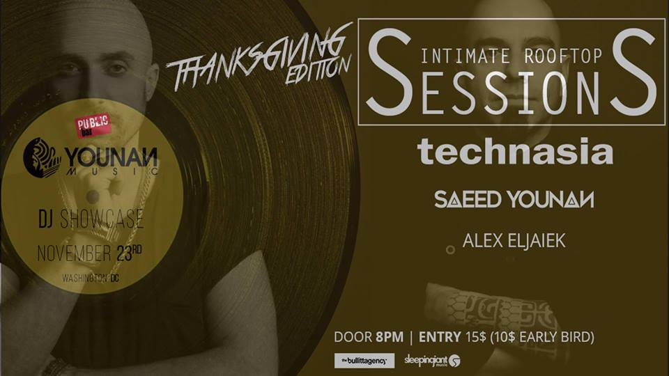 Younan Music Pres: Technasia & Saeed Younan with Alex Eljaiek at Public Bar