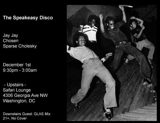 The Speakeasy Disco with Jay Jay, Chosen & Sparse Cholesky at Safari DC