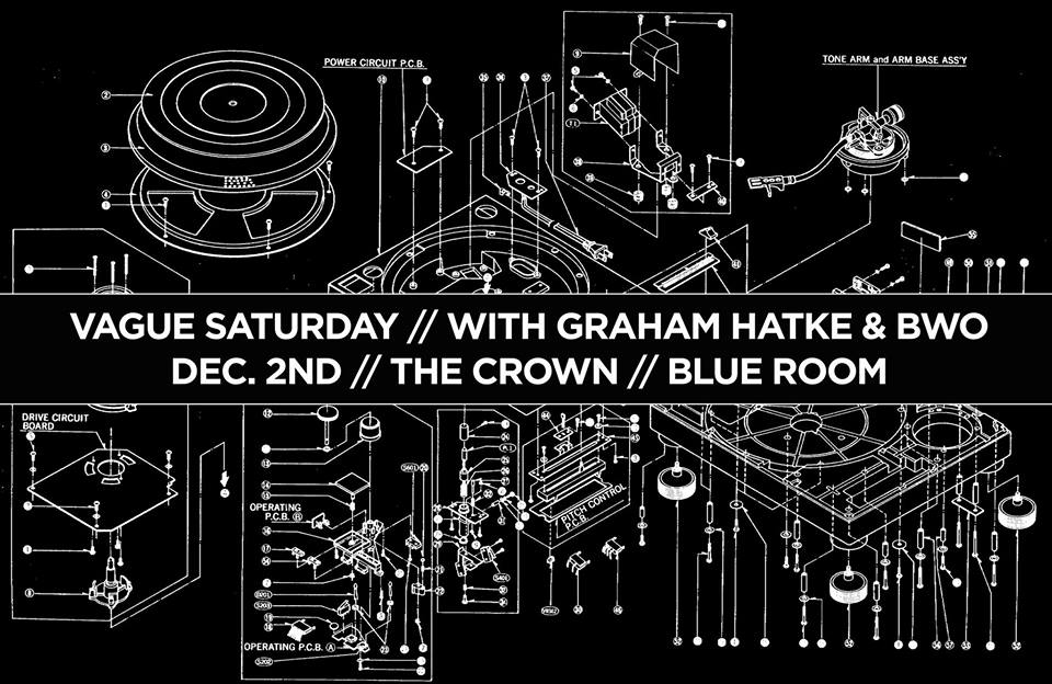 Vague Saturday with Graham Hatke & BWO at The Crown