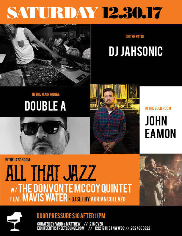ESL Saturday with DJ Jahsonic, Double A, John Eamon & Adrian Collazo at Eighteenth Street Lounge