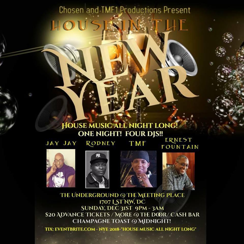 NYE 2018 House Music All Night Long Celebration