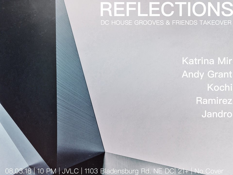 reflections dc house grooves