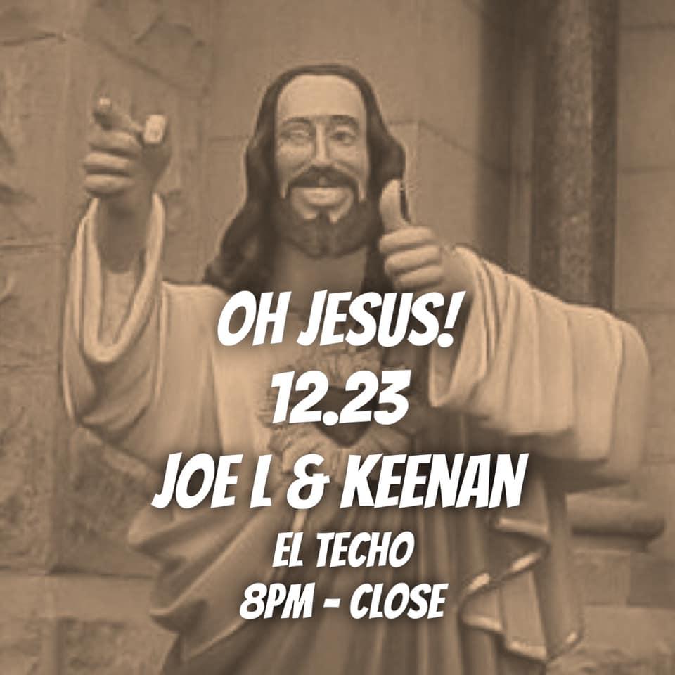 Oh Jesus with Joe L & Keenan