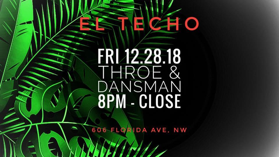 Throe & Dansman at El Techo