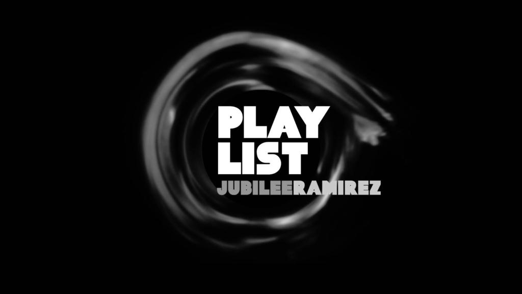 playlist jubilee ramirez