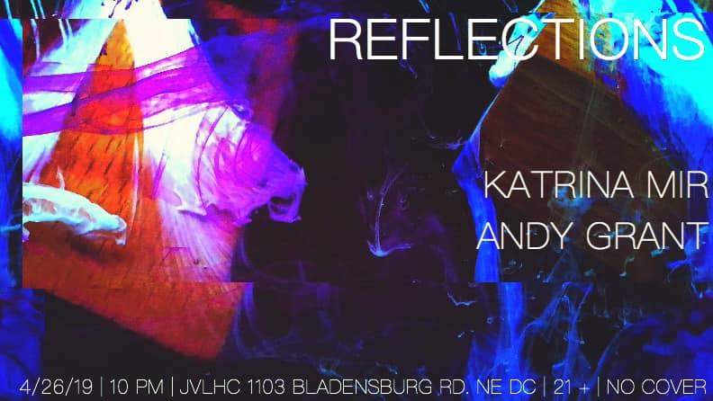 reflections katrina mir andy grant