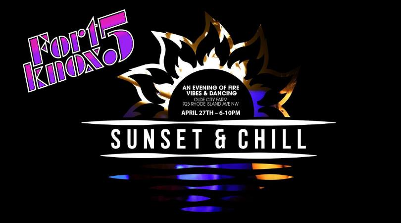 sunset and chill fort knox 5