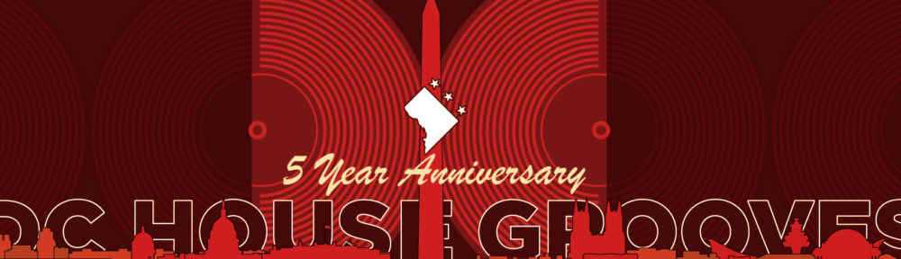DC House Grooves 5 Year Anniversary Banner