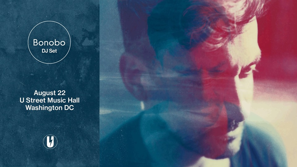 Bonobo DJ Set at U Hall