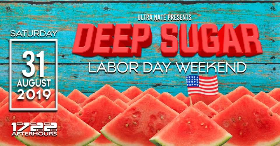 deep sugar labor day party