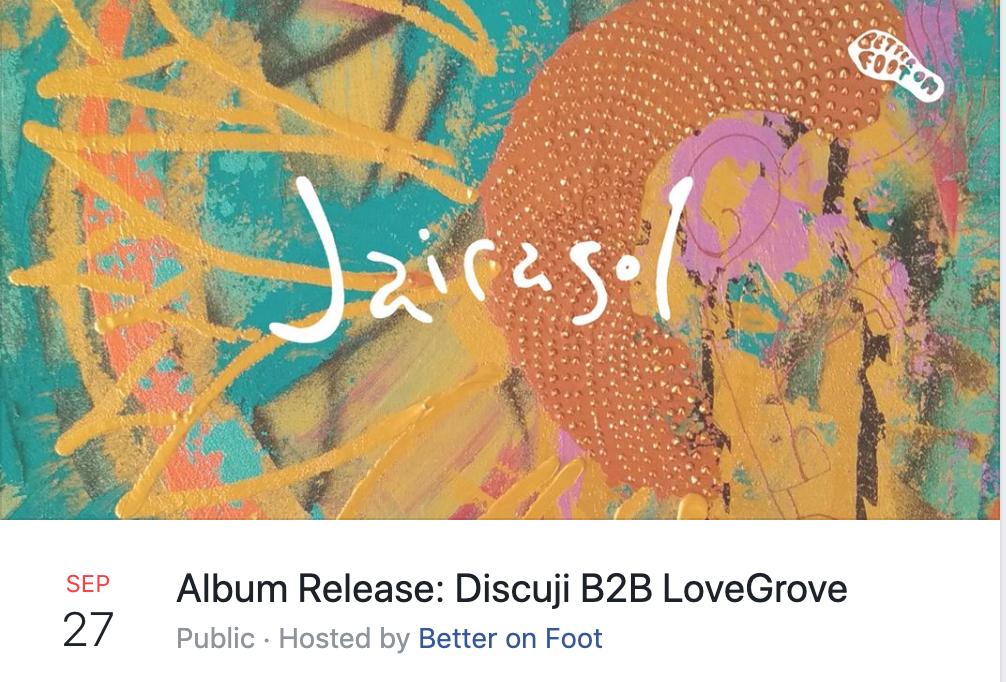 Album release Discuji B2B Lovegrove