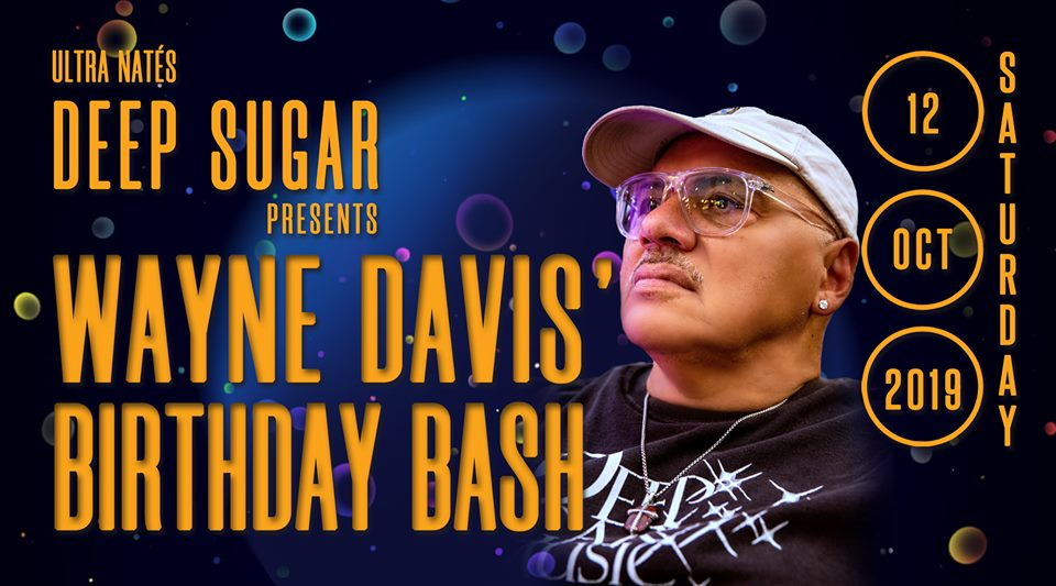 deep sugar wayne davis birthday bash